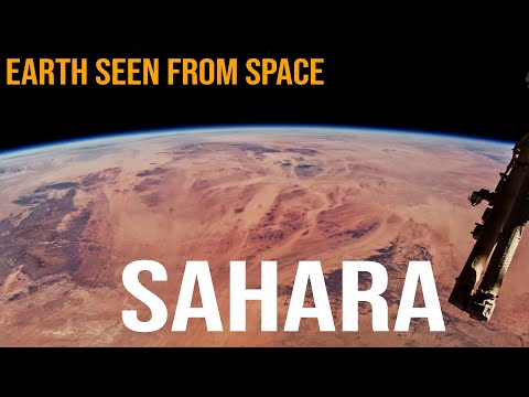 Earth From Space : SAHARA - The Sahara Desert Seen From The International Space Station